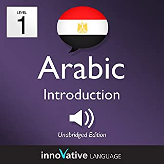 Learn Arabic - Level 1: Introduction to Arabic     Volume 1: Lessons 1-25              By:                                                                                                                                 Innovative Language Learning LLC                               Narrated by:                                                                                                                                 ArabicPod101.com                      Length: 3 hrs and 49 mins     Not rated yet     Overall 0.0