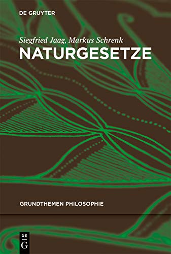Naturgesetze (Grundthemen Philosophie)