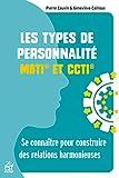 Les types de personnalité - Se connaître pour construire des relations harmonieuses (ENTR HORS COLLE) - Format Kindle - 9782710138488 - 16,99 €