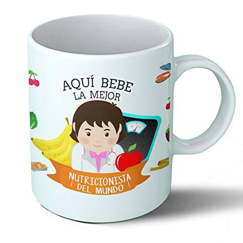 Planetacase Taza Desayuno Aquí Bebe la Mejor nutricionista del Mundo Regalo Original nutricionistas Ceramica 330 mL