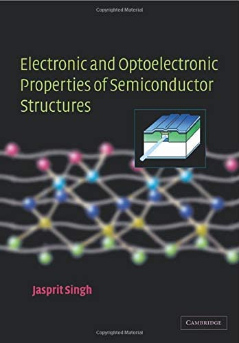 Electronic and Optoelectronic Properties of Semiconductor Structures product image