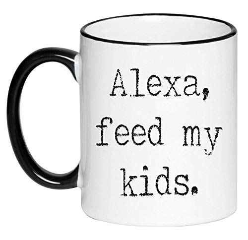 Funny Cute Mother's Day Black and White Coffee Mug - Alexa Feed My Kids in an old Typewriter font style