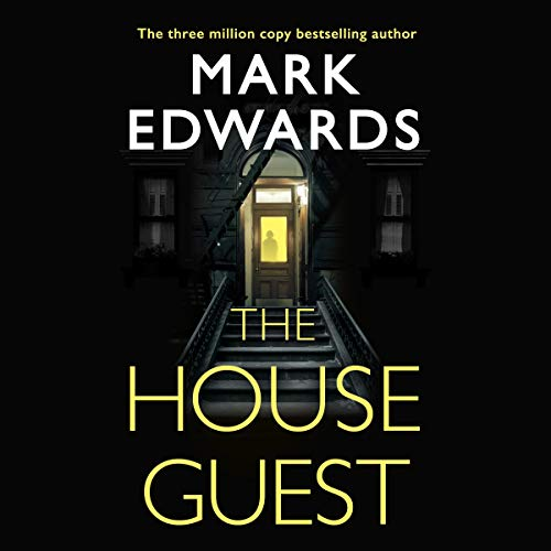 The House Guest Audiobook By Mark Edwards cover art