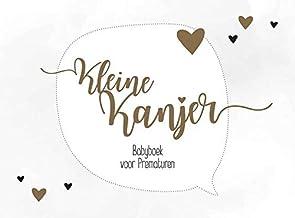 Kleine Kanjer!: Babyboek voor Prematuren (Dutch Edition)