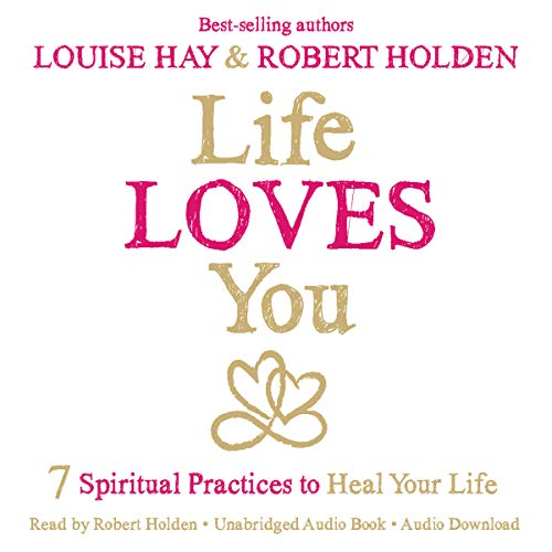 Life Loves You     7 Spiritual Practices to Heal Your Life              By:                                                                                                                                 Louise Hay,                                                                                        Robert Holden                               Narrated by:                                                                                                                                 Robert Holden                      Length: 5 hrs and 46 mins     9 ratings     Overall 4.1
