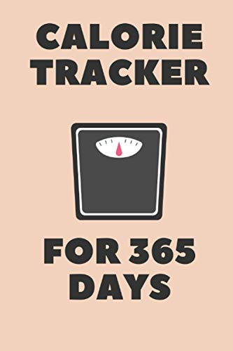 Calorie Tracker for 365 days XXL: Track your calories and...