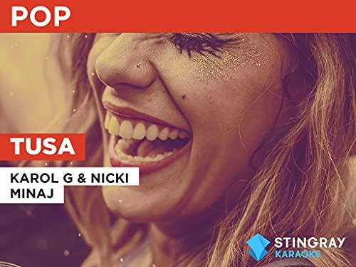 Tusa in the Style of Karol G & Nicki Minaj
