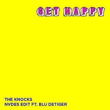 Get Happy (NVDES Edit) [feat. Blu DeTiger]