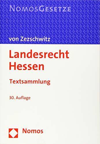Landesrecht Hessen: Textsammlung - Rechtsstand: 15. August 2020