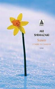 Suisen par Aki Shimazaki