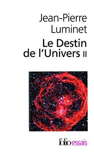 Le Destin de l'Univers (Tome 2): Trous noirs et énergie sombre