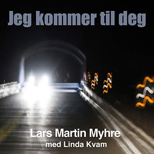 Lars Martin Myhre feat. Linda Kvam