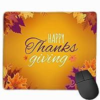 幸せな感謝祭の秋 マウスパッド ノンスリップ 防水 高級感 習慣 パターン印刷 ゲーミング ホビー 事務 おしゃれ 学習 25X30CM
