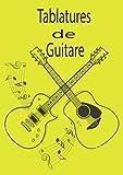 Tablatures de Guitare: Cahier de partition vierge pour piano pour Adultes...
