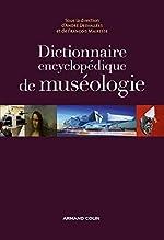 Dictionnaire encyclopédique de muséologie d'André Desvallées