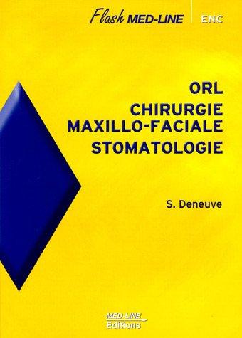 ORL, chirurgie maxillo-faciale, stomatologie