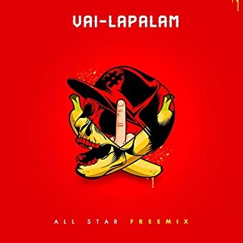 Vai-Lapalam (All Star Freemix)