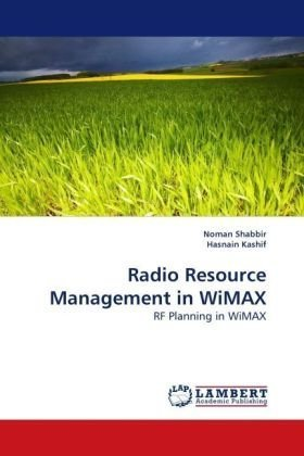 Radio Resource Management in WiMAX: RF Planning in WiMAX