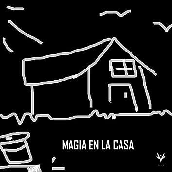 Magia en la casa