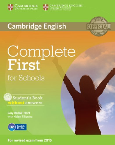 Complete first for schools. Student's book without answers with CD-ROM [Lingua inglese]