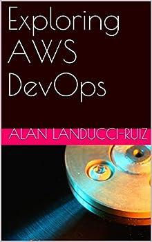 Exploring AWS DevOps