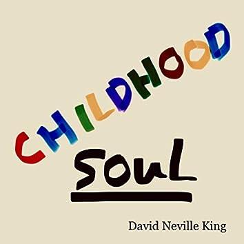 Childhood Soul