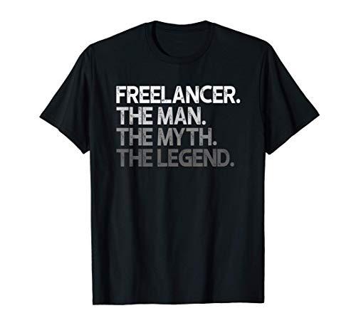Freelancer El mito del hombre Regalo de la leyenda Camiseta