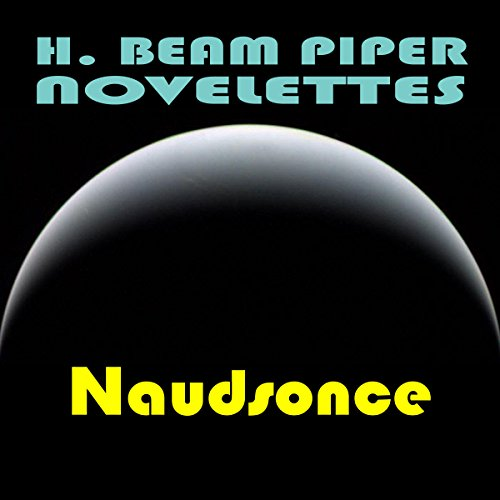 Naudsonce Audiobook By H. Beam Piper cover art