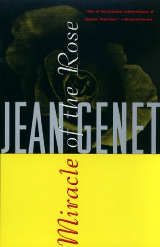 Miracle of the Rose (Genet, Jean) (English Edition)