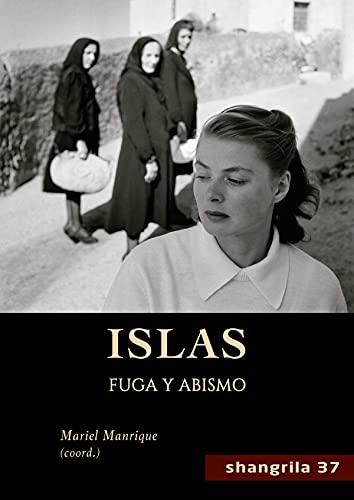 Islas: Fuga y abismo: 37 (Shangrila)