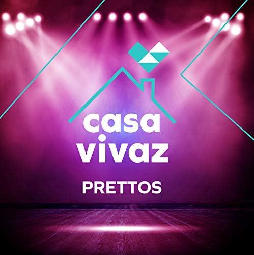 Casa Vivaz feat. Prettos, Magnu Sousá & Maurilio De Oliveira