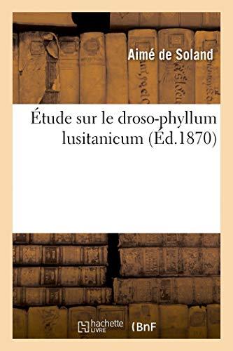 Étude Sur Le Droso-Phyllum Lusitanicum