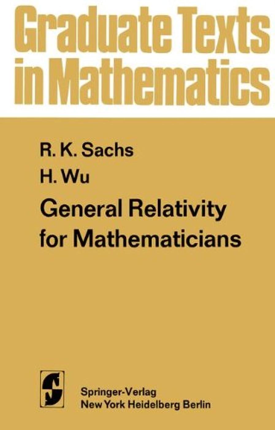 どれでもバレエ終わりGeneral Relativity for Mathematicians (Graduate Texts in Mathematics)