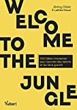 Welcome to the Jungle - 100 idées innovantes pour recruter des talents et les faire grandir (2020)
