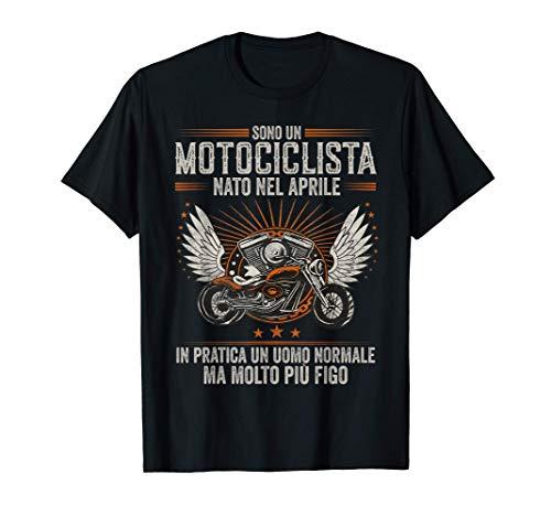 Uomo Motociclista nato nel aprile Più Figo che ama la moto Maglietta