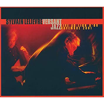Versant Jazz Live au Lion d'Or novembre 2001