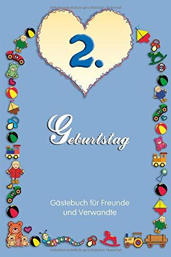 2. Geburtstag Gästebuch für Freunde und Verwandte: Format A5, 50 Seiten mit feinem Rahmen und...