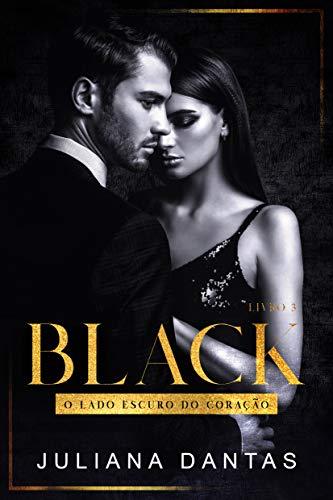Black: O Lado Escuro do Coração - Ato III (Box + Ato I e II)