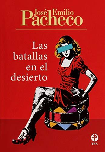 Las batallas en el desierto (Spanish Edition).