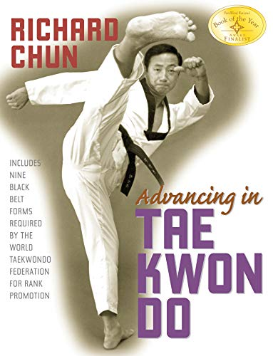 Advancing in Tae Kwon Do (English Edition)