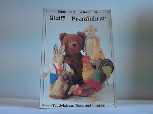 Steiff-Preisführer. Teddybären, Tiere und Puppen