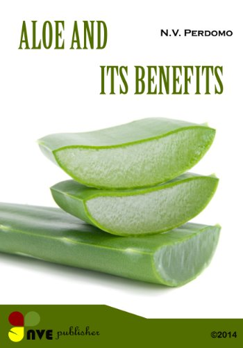 Aloe and its benefits for the skin and body (English Edition)