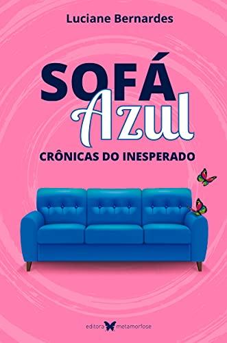 Sofá Azul: Crônicas do inesperado (Portuguese Edition)