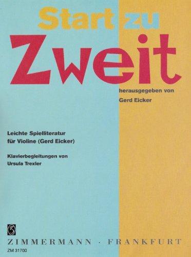 Start zu Zweit: Leichte Spielliteratur. Violine und Klavier. Klavierauszug mit Solostimme.