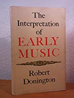 Interpretation of Early Music