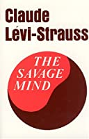 The Savage Mind (Nature of Human Society)