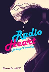 Bulldogs University : Radio Heart par Noémie H.R.