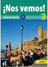 !!Nos Vemos!: Libro Del Alumno + CD 3 (B1) (Mixed media product)(Spanish) - Common