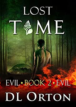 Lost Time (Between Two Evils Book 2) by [D. L. Orton]