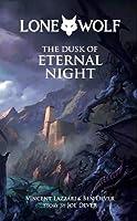 The Dusk of Eternal Night (Lone Wolf)